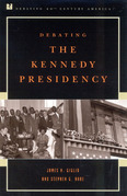 Debating the Kennedy Presidency