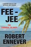 Fee-Jee, the Cannibal Islands