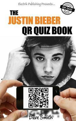 The Justin Bieber QR Quiz Book