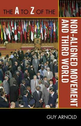 The A to Z of the Non-Aligned Movement and Third World