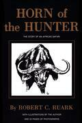 Horn of the Hunter: The Story of an African Safari