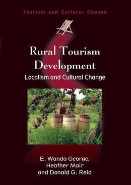 Rural Tourism Development: Localism and Cultural Change