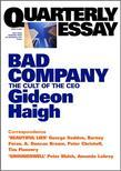 Quarterly Essay 10 Bad Company: The Cult of the CEO