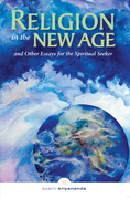 Religion in the New Age: And Other Essays for the Spiritual Seeker