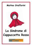La Sindrome di Cappuccetto Rosso