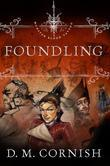 The Foundling's Tale Part One: Foundling: Foundling