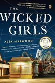 The Wicked Girls: A Novel