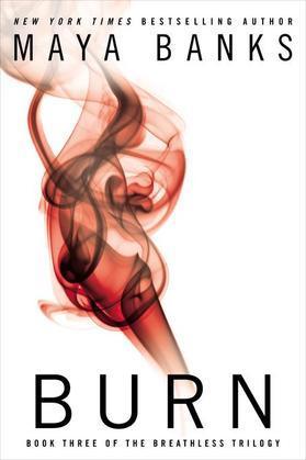 Burn: (Breathless Trilogy #3)