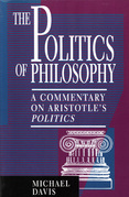 The Politics of Philosophy: A Commentary on Aristotle's Politics