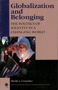 Globalization and Belonging: The Politics of Identity in a Changing World