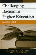 Challenging Racism in Higher Education: Promoting Justice