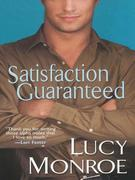 Lucy Monroe - Satisfaction Guaranteed