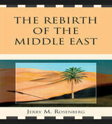 The Rebirth of the Middle East
