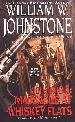 Sidewinders#2 Massacre At Whiskey Flats