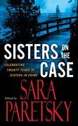 Sisters On the Case: Celebrating Twenty Years of Sisters in Crime