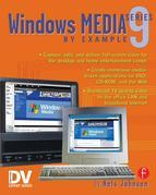Windows Media 9 Series by Example