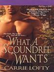 What a Scoundrel Wants
