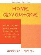 Home Advantage: Social Class and Parental Intervention in Elementary Education