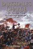 Barksdale's Charge: The True High Tide of the Confederacy at Gettysburg, July 2, 1863