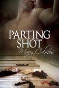 Mary Calmes - Parting Shot