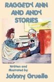 Raggedy Ann and Andy Stories