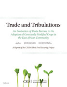 Trade and Tribulations: An Evaluation of Trade Barriers to the Adoption of Genetically Modified Crops in the East African Community