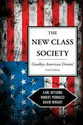 The New Class Society: Goodbye American Dream?