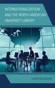 Internationalization and the North American University Library