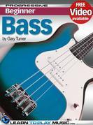 Beginner Bass Guitar Lessons - Progressive: Teach Yourself How to Play Bass Guitar