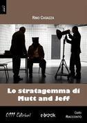 Lo stratagemma di Mutt and Jeff