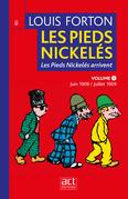 Les Pieds Nickelés - Volume 1