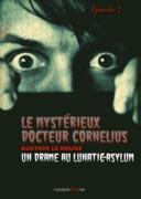 Le Mystérieux Docteur Cornélius, épisode 7