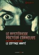 Le Mystérieux Docteur Cornélius, épisode 9