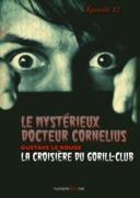 Le Mystérieux Docteur Cornélius, épisode 12
