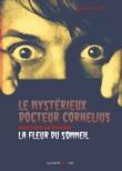 Le Mystérieux Docteur Cornélius, épisode 13