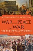 War and Peace and War: The Rise and Fall of Empires