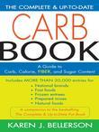 The Complete and Up-to-Date Carb Book: A Guide to Carb, Calorie, Fiber, and Sugar Content