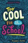 Kristen Tracy - Too Cool for This School