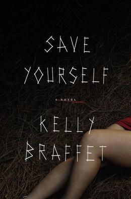 Save Yourself: A Novel