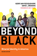 Beyond Black: Biracial Identity in America