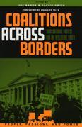 Coalitions across Borders: Transnational Protest and the Neoliberal Order