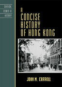 John M. Carroll - A Concise History of Hong Kong