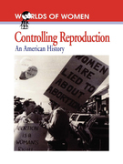 Controlling Reproduction: An American History