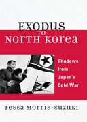 Exodus to North Korea: Shadows from Japan's Cold War