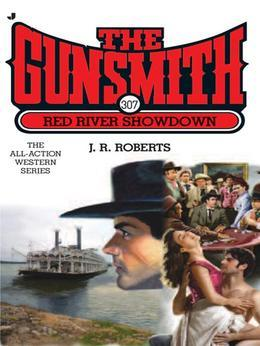 The Gunsmith 307: Red River Showdown