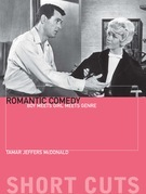 Romantic Comedy: Boy Meets Girl Meets Genre