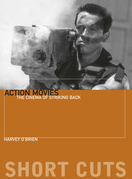 Action Movies: The Cinema of Striking Back