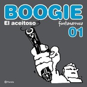 Boogie, el aceitoso 1
