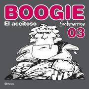 Boogie, el aceitoso 3