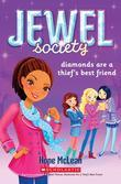 Jewel Society #2: Diamonds Are a Thief's Best Friend